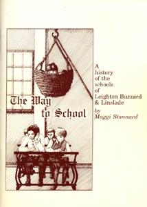 The Way to School - A History of the Schools of Leighton Buzzard & Linslade